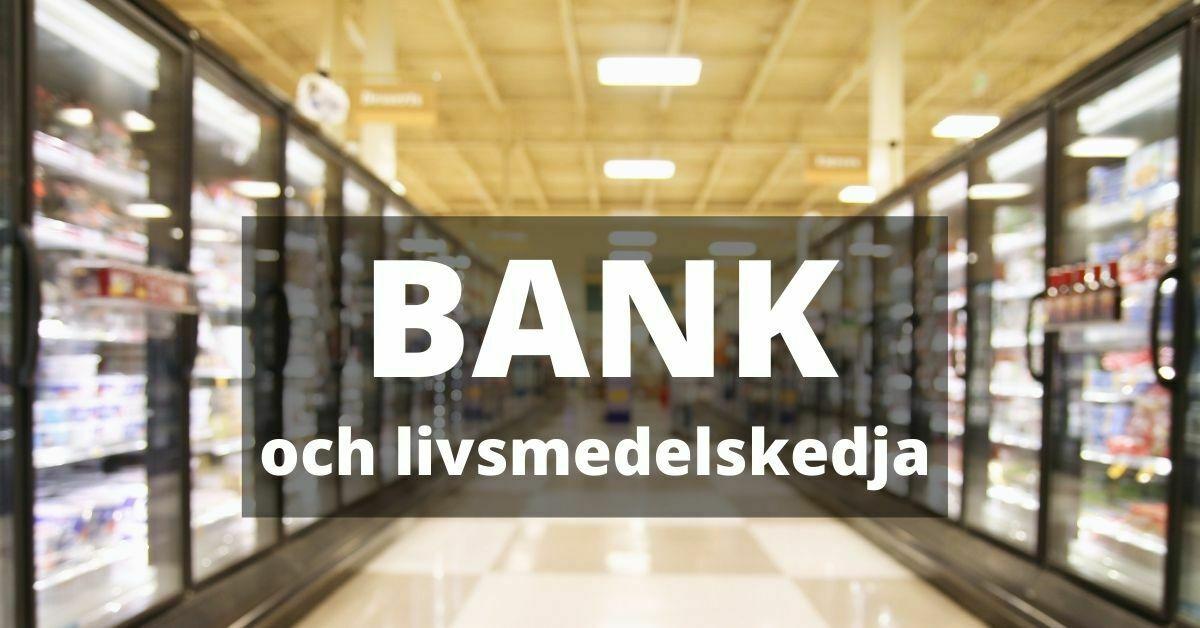 bank och livsmedelskedja